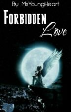 Forbidden Love by MsYoungHeart