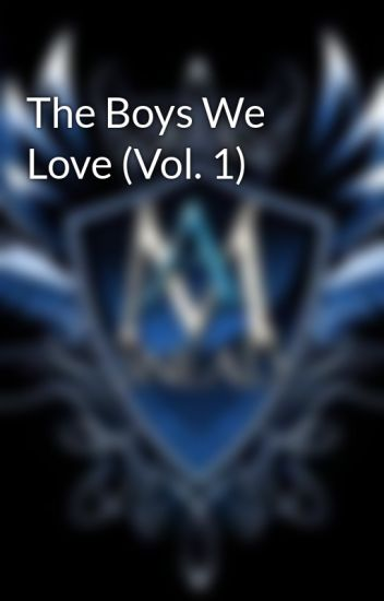 The Boys We Love (Vol. 1)
