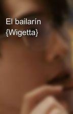 El bailarín {Wigetta} by ProyectoWigetta