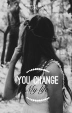 You Change My Life [PRIVATE] by coconutsha