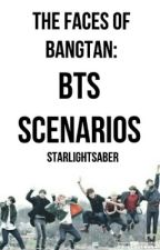 The Faces of BANGTAN: BTS Scenarios [Book 1] by starlightsaber