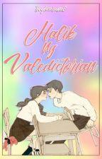 Halik ng Valedictorian by toughcaramel