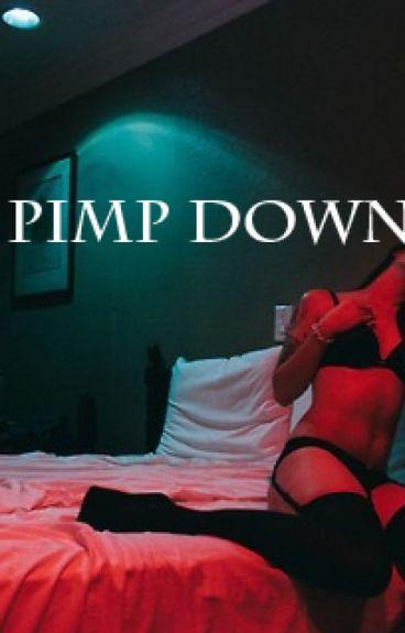 Pimp Down