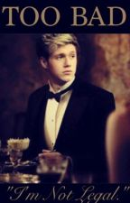 Too Bad • (Niall Horan) by Uniquexstyles
