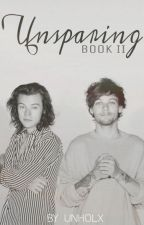 Unsparing (Larry Stylinson AU | Book II) by unholx