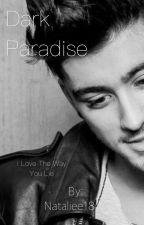Dark Paradise II Zayn Malik by Nataliee1810