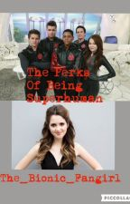 The Perks of Being Superhuman (Lab Rats Season One) (Slow updates) by The_Bionic_Fangirl