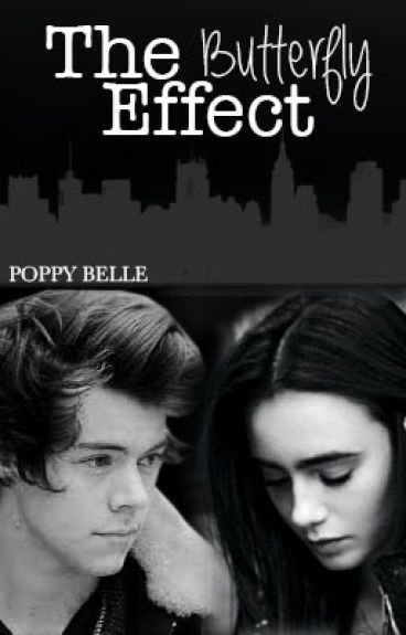 The Butterfly Effect || [One Direction - Harry Styles]