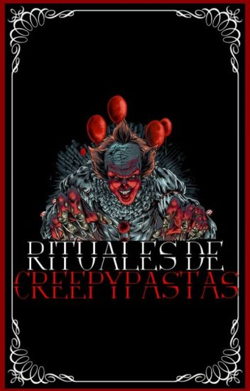Rituales de creepypastas