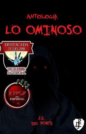 Lo Ominoso - Antología siniestra by JavierDelPonte