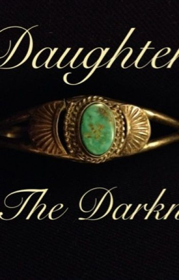 Daughter of The Darkness