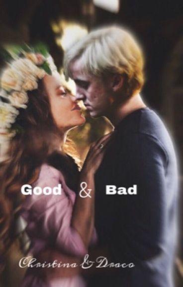Be good or be bad - Hogwarts, Draco Malfoy Fanfiction
