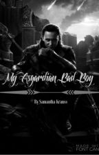 My Asgardian Bad Boy (A Loki FanFiction) by The_Undying_Avenger
