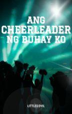 Ang Cheerleader Ng Buhay Ko [boyxboy] by littled3vil