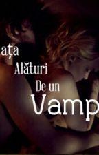 Viața Alāturi De Un Vampir by ElizaEmilia