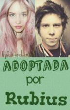Adoptada por Rubius™ by NopeHentai
