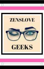 Geeks by ZensLove