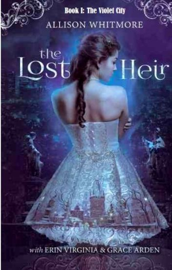 The Lost Heir (Book I)- The Violet City