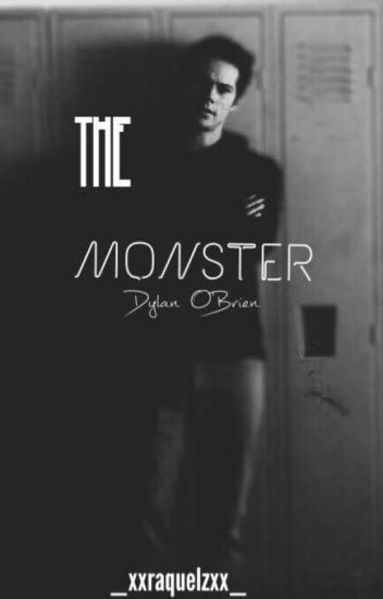 The Monster // Dylan O'brien
