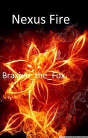 Nexus Fire by Kiera_Savage