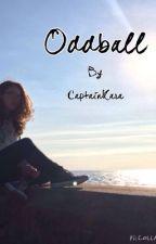 Oddball by CaptainKara