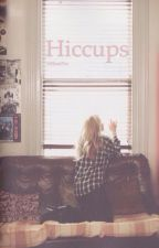 Hiccups by xMara7xx