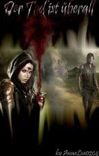 Der Tod ist überall-The Walking Dead/Daryl Dixon FF by AnnaLea0204