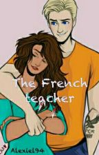 The French teacher || HoO fanfiction by Alexiel94