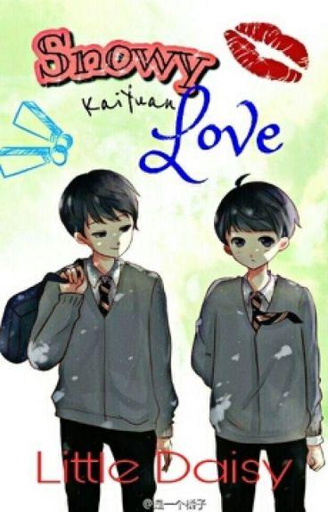 [Longfic][Kaiyuan][Xihong]Snowy Love