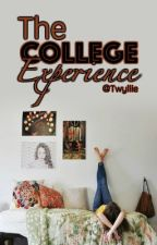 The College Experience by Twyllie