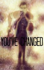 You've Changed - H2OVanoss [Completed] by Puerto_Ricochet