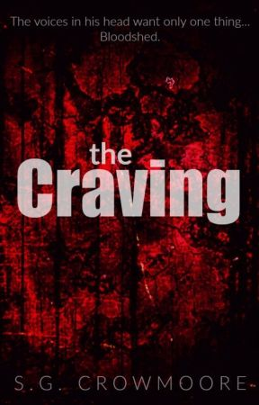 The Craving [scrappin' for parts] by SG_Crowmoore