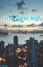 The New Kid • 5sos by goodluvkbye