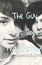 The Guy Next Door: Phanfiction by memetrash_