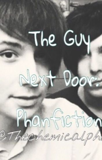 The Guy Next Door: Phanfiction