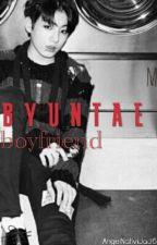 My Byuntae Boyfriend [[BTS]] by AngelNatividad6