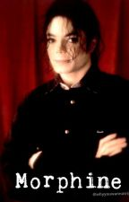 Morphine (Michael Jackson y Tú) #MJ :3 by MayMikeScrews
