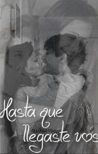 Hasta Que llegaste vos. ~Novela Orian y Jarolina~|EDITANDO| by XxObrienRulessxX