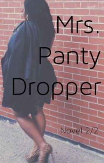 Mrs. Panty Dropper [Interracial(B.2/2)]