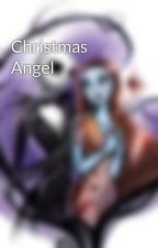 Christmas Angel by Twilight4Ever24