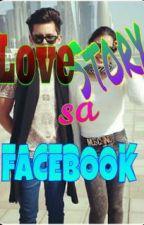 Lovestory sa Facebook by jadinestoriesworld
