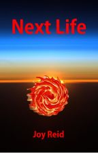 Next Life by joy_reid