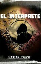 El Interprete by Mati-Tosco