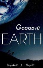 Goodbye Earth by Imagine_Brofist