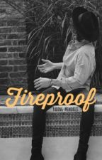 Fireproof // H.S. by fading-memories