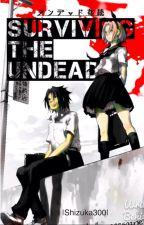 Surviving The Undead (Naruto AU FanFiction) by Park_Nookie