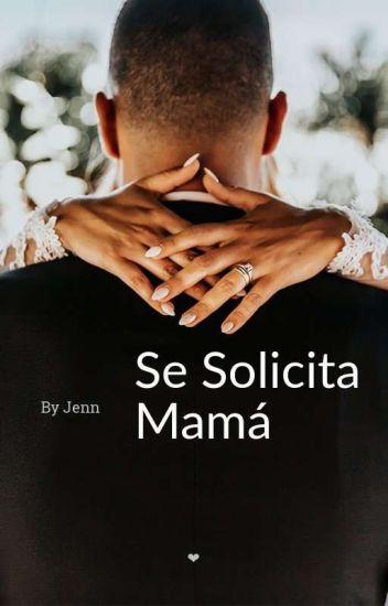 SE SOLICITA MAMÁ