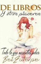 De libros y otros placeres by BelEuterpe
