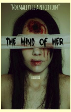 The Mind of Her by Jellebelle