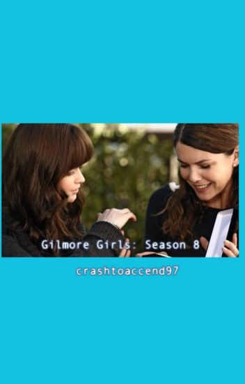 Gilmore Girls Season 8